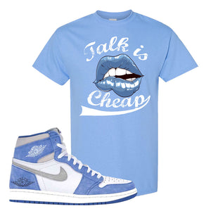 Air Jordan 1 High Hyper Royal T-Shirt | Talk Is Cheap, Carolina Blue