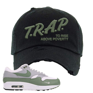 Air Max 1 Spiral Sage Distressed Dad Hat | Trap To Rise Above Poverty, Black