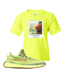 Missing The Old Ye Safety Green Kid's T-Shirt to match Yeezy Boost 350 V2 Frozen Yellow Sneaker