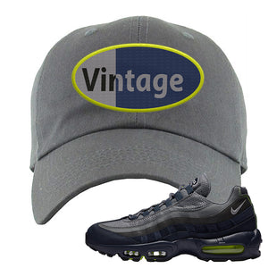 Air Max 95 Midnight Navy / Volt Dad Hat | Dark Gray, Vintage Oval