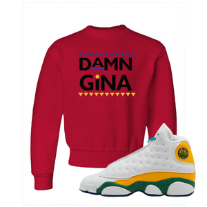 Damn Gina Red Kid's Crewneck Sweatshirt to match Air Jordan 13 GS Playground Kids Sneakers
