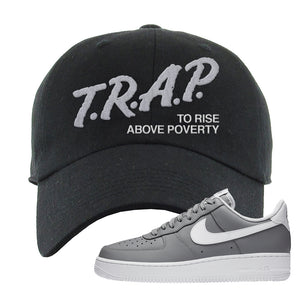 Air Force 1 Low Wolf Grey White Dad Hat | Black, Trap To Rise Above Poverty