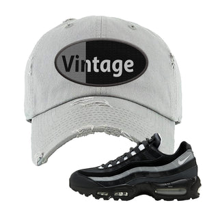 Air Max 95 Essential Black And Dark Smoke Grey Distressed Dad Hat | Vintage Oval, Light Gray