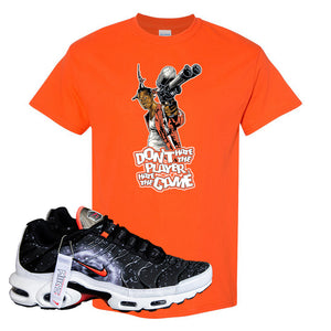 Air Max Plus Supernova 2020 T Shirt | Orange, Don't Hate The Playa