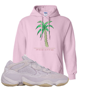 Yeezy 500 Soft Vision Love Thyself Palm Classic Pink Sneaker Hook Up Pullover Hoodie