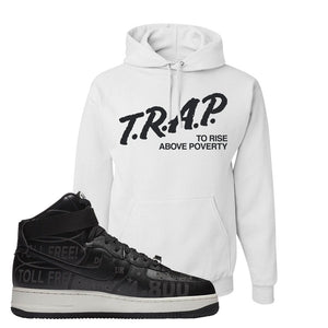 Air Force 1 High Hotline Hoodie | Trap To Rise Above Poverty, White