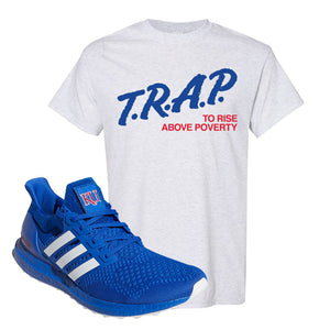 Ultra Boost 1.0 Kansas T Shirt | Trap To Rise Above Poverty, Ash
