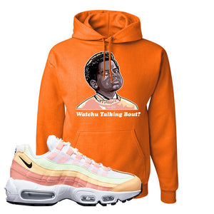 Air Max 95 WMNS Melon Tint Hoodie | Safety Orange, Watchu Talking Bout