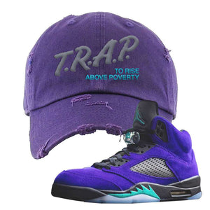 Air Jordan 5 Alternate Grape Distressed Dad Hat | Purple, Trap To Rise Above Poverty