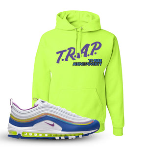 Air Max 97 'Easter' Sneaker Safety Green Pullover Hoodie | Hoodie to match Nike Air Max 97 'Easter' Shoes | Trap to Rise Above Poverty