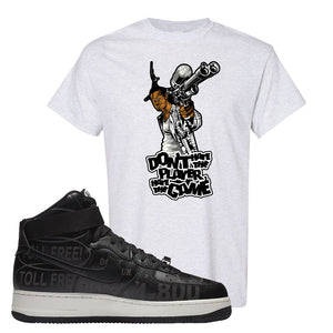 Air Force 1 High Hotline T Shirt | Don't Hate The Playa, Ash