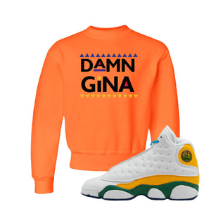 Damn Gina Safety Orange Kid's Crewneck Sweatshirt to match Air Jordan 13 GS Playground Kids Sneakers