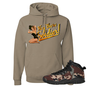 Jordan 10 Woodland Camo Sneaker Hook Up Hey There Soldier Khaki Pullover Hoodie