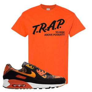 Air Max 90 Orange Camo T Shirt | Trap To Rise Above Poverty, Orange