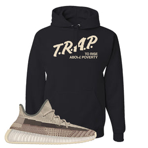 Yeezy 350 v2 Zyon Hoodie | Black, Trap To Rise Above Poverty
