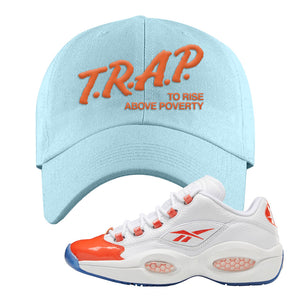 Question Low Vivid Orange Dad Hat | Trap To Rise Above Poverty, Light Blue