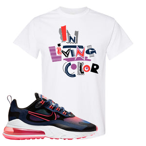 Air Max 270 React WMNS Storm Pink T Shirt | In Living Colors, White
