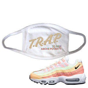 Air Max 95 WMNS Melon Tint Face Mask | White, Trap To Rise Above Poverty