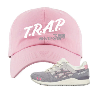 END x Asics Gel-Lyte III Grey And Pink Dad Hat | Trap To Rise Above Poverty, Pink
