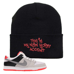 Nike SB Dunk Low Infrared Orange Label This Is My New York Accent Black Beanie To Match Sneakers