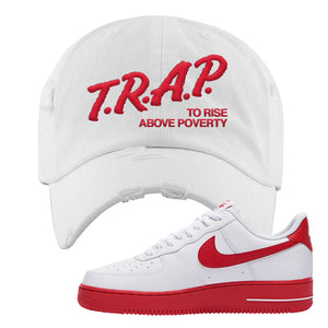 Air Force 1 Low Red Bottoms Distressed Dad Hat | White, Trap To Rise Above Poverty