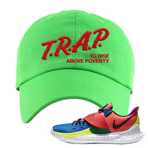 Kyrie Low 3 NY vs NY Dad Hat | Trap To Rise Above Poverty, Neon Green
