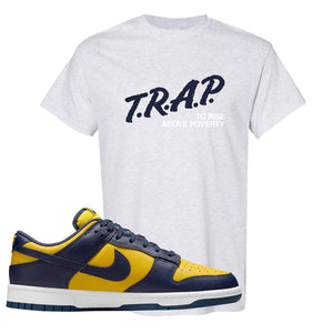 SB Dunk Low Michigan T Shirt | Trap To Rise Above Poverty, Ash