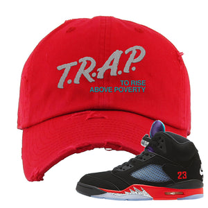 Air Jordan 5 Top 3 Distressed Dad Hat | Red, Trap To Rise Above Poverty