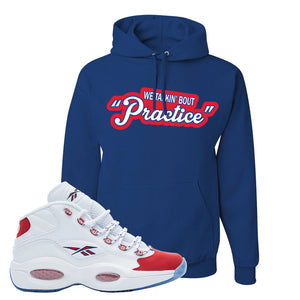 Question Mid OG Suede Toe Hoodie | Talkin Bout Practice, Royal Blue