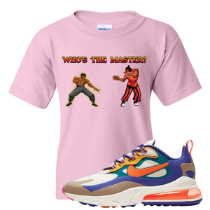 Air Max 270 React ACG Kid's T-Shirt | Light Pink, Who's The Master