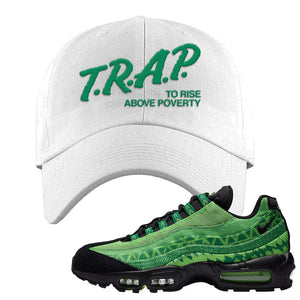 Air Max 95 Naija Dad Hat | Trap To Rise Above Poverty, White