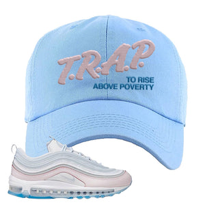 Air Max 97 DIY Flare Dad Hat | Light Blue, Trap To Rise Above Poverty