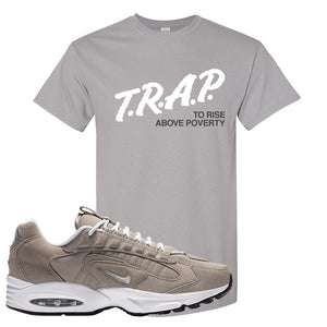 Air Max Triax 96 Grey Suede T Shirt | Trap To Rise Above Poverty, Gravel