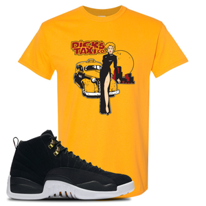 Dick's Taxi Co Gold T-Shirt To Match Jordan 12 Reverse Taxi Sneakers