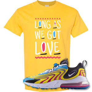 Long As We Got Love Daisy T-Shirt to match Air Max 270 React ENG Laser Blue Sneakers
