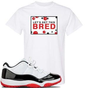 Jordan 11 Low White Black Red Sneaker White T Shirt | Tees to match Nike Air Jordan 11 Low White Black Red Shoes | Let's Get This Bread