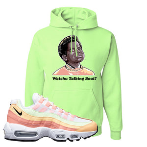 Air Max 95 WMNS Melon Tint Hoodie | Neon Green, Watchu Talking Bout