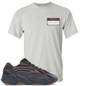 Yeezy Boost 700 Geode Sneaker Hook Up Hello My Name Is Hype Beast Woe Sports Gray T-Shirt