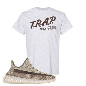Yeezy 350 v2 Zyon T Shirt | Ash, Trap To Rise Above Poverty