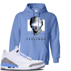 Jordan 3 UNC Sneaker Carolina Blue Pullover Hoodie | Hoodie to match Nike Air Jordan 3 UNC Shoes | Intense Feelings