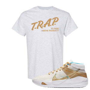 KD 13 EYBL T Shirt | Trap To Rise Above Poverty, Ash