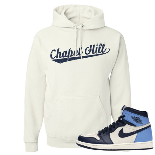 Jordan 1 High Obsidian UNC Sneaker Matching Chapel Hill White Pullover Hoodie