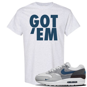 Air Max 1 London City Pack T Shirt | Ash, Got Em