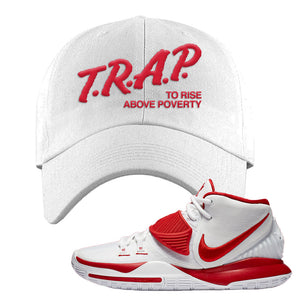 Kyrie 6 White University Red Dad Hat | Trap To Rise Above Poverty, White