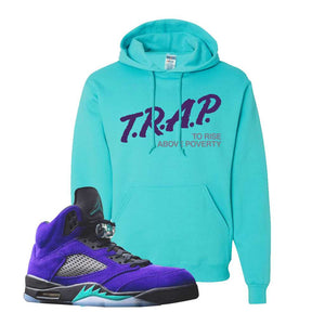 Air Jordan 5 Alternate Grape Hoodie | Scuba Blue, Trap To Rise Above Poverty