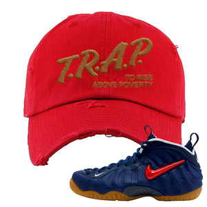 Air Foamposite Pro USA Distressed Dad Hat | Red, Trap To Rise Above Poverty