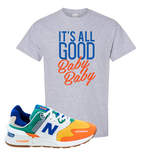 997S Multicolor Sneaker Sports Gray T Shirt | Tees to match New Balance 997S Multicolor Shoes | It's All Good Baby Baby