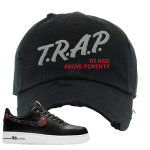 Air Force 1 Low Black Floral Distressed Dad Hat | Trap To Rise Above Poverty, Black