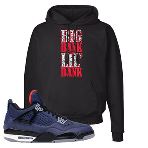 Jordan 4 WNTR Loyal Blue Big Bank Take Lil' Bank Black Sneaker Hook Up Pullover Hoodie