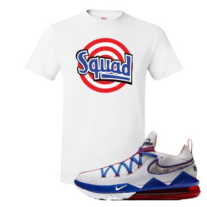 LeBron 17 Low Tune Squad Sneaker White T Shirt | Tees to match Nike LeBron 17 Low Tune Squad Shoes | Squad
